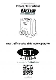 Drive 300 slide gate operator (Installer Instructions)