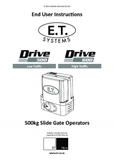 Drive 500 slide gate operator - Drive 600 slide gate operator(User Instructions)
